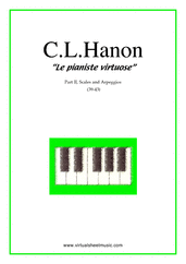 Cover icon of Le Pianiste Virtuose, part II B (scales and arpeggios) sheet music for piano solo by Charles Louis Hanon, classical score, easy/intermediate skill level