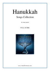 Hanukkah Songs Collection (Chanukah songs, COMPLETE) for string quartet - christmas hanukkah sheet music
