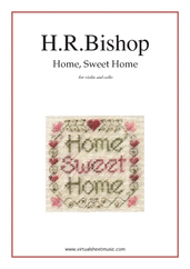 Cover icon of Home, Sweet Home sheet music for violin and cello by Henry Rowley Bishop, easy duet