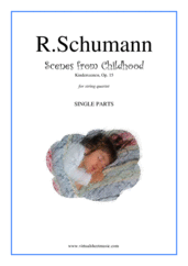 Cover icon of Scenes from Childhood (Kinderszenen) Op.15 (parts) sheet music for string quartet by Robert Schumann, classical score, easy skill level