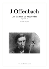 Cover icon of Les Larmes de Jacqueline, Elegie Op.76 No.2 sheet music for violin and piano by Jacques Offenbach, classical score, advanced skill level