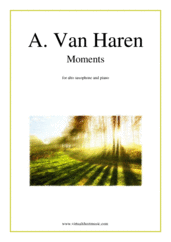 Cover icon of Moments sheet music for alto saxophone and piano by Andre Van Haren, classical score, intermediate/advanced skill level
