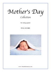 Cover icon of Mother's Day Collection, sweet and amusing compositions (COMPLETE) sheet music for string quartet, classical score, intermediate skill level