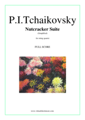Cover icon of Nutcracker Suite, Simplified Version (f.score) sheet music for string quartet by Pyotr Ilyich Tchaikovsky, classical score, easy/intermediate skill level