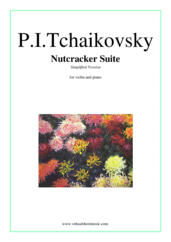 Cover icon of Nutcracker Suite (Simplified) sheet music for violin and piano by Pyotr Ilyich Tchaikovsky, classical score, easy/intermediate skill level