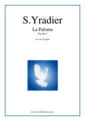 Cover icon of La Paloma sheet music for voice and piano by Sebastian Yradier, classical score, easy/intermediate skill level