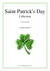 Cover icon of Saint Patrick's Day Collection, Irish Tunes and Songs (parts) sheet music for brass quartet, easy/intermediate skill level
