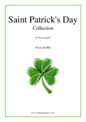 Cover icon of Saint Patrick's Day Collection, Irish Tunes and Songs (f.score) sheet music for brass quartet, easy/intermediate skill level