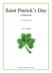 Cover icon of Saint Patrick's Day Collection, Irish Tunes and Songs (f.score) sheet music for string quartet, easy/intermediate skill level