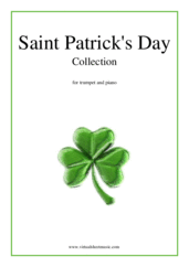 Cover icon of Saint Patrick's Day Collection, Irish Tunes and Songs sheet music for trumpet and piano, easy skill level