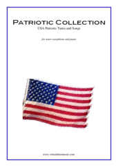Cover icon of Patriotic Collection, USA Tunes and Songs sheet music for tenor saxophone and piano, easy skill level