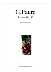 Cover icon of Pavane Op.50 sheet music for clarinet and piano by Gabriel Faure, classical score, intermediate skill level