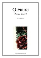 Cover icon of Pavane Op.50 (parts) sheet music for string quartet by Gabriel Faure, classical score, intermediate skill level