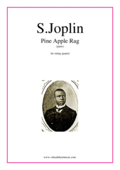 Cover icon of Pine Apple Rag (COMPLETE) sheet music for string quartet by Scott Joplin, classical score, intermediate skill level