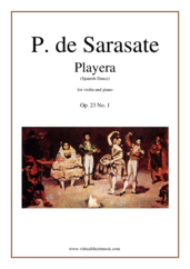 Cover icon of Playera (Spanish Dance) Op. 23 No. 1 sheet music for violin and piano by Pablo De Sarasate, classical score, advanced skill level