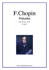 Cover icon of Preludes Op.28 No.13-24 sheet music for piano solo by Frederic Chopin, classical score, intermediate/advanced skill level