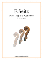 Cover icon of First Pupil's Concerto in D major Op.7 sheet music for violin and piano by Friedrich Seitz, classical score, intermediate/advanced skill level