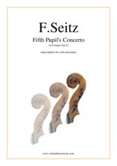 Cover icon of Fifth Pupil's Concerto in D major Op.22 sheet music for viola and piano by Friedrich Seitz, classical score, intermediate/advanced skill level