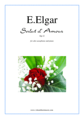 Cover icon of Salut d' Amour Op.12 sheet music for alto saxophone and piano by Edward Elgar, classical score, intermediate skill level