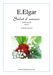 Cover icon of Salut d' Amour Op.12 sheet music for clarinet and piano by Edward Elgar, classical score, intermediate skill level