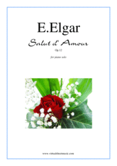 Cover icon of Salut d' Amour Op.12 sheet music for piano solo by Edward Elgar, classical score, intermediate skill level