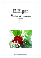 Cover icon of Salut d' Amour Op.12 sheet music for cello and piano by Edward Elgar, classical score, intermediate/advanced skill level