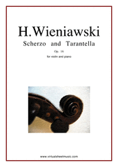 Cover icon of Scherzo and Tarantella Op.16 sheet music for violin and piano by Henry Wieniawski, classical score, advanced skill level
