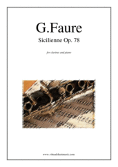 Cover icon of Sicilienne Op.78 sheet music for clarinet and piano by Gabriel Faure, classical score, intermediate/advanced skill level
