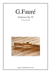 Cover icon of Sicilienne Op.78 sheet music for flute and piano by Gabriel Faure, classical score, intermediate/advanced skill level