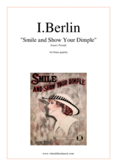 Cover icon of Smile and Show Your Dimple (Easter Parade) sheet music for brass quartet by Irving Berlin, classical score, intermediate skill level