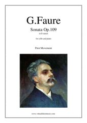 Cover icon of Sonata in D minor Op. 109 (1st movement) sheet music for cello and piano by Gabriel Faure, classical score, advanced skill level