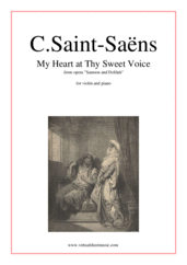 Cover icon of My Heart at Thy Sweet Voice sheet music for violin and piano by Camille Saint-Saens, classical score, intermediate/advanced skill level