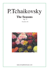 Cover icon of The Seasons Op.37 sheet music for piano solo by Pyotr Ilyich Tchaikovsky, classical score, intermediate/advanced skill level