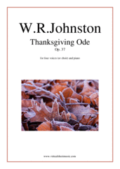 Cover icon of Thanksgiving Ode, Op. 37 sheet music for four voices (or choir) and piano by Walter Russel Johnston, intermediate skill level