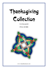 Cover icon of Thanksgiving Collection (COMPLETE) sheet music for string quartet, easy skill level
