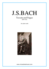 Cover icon of Toccata and Fugue in D minor BWV 565 sheet music for piano solo by Johann Sebastian Bach, classical score, intermediate/advanced skill level