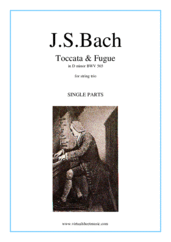 Cover icon of Toccata and Fugue in D minor BWV 565 (parts) sheet music for string trio by Johann Sebastian Bach, classical score, intermediate/advanced skill level