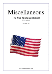 Cover icon of The Star Spangled Banner - USA Anthem sheet music for string trio by John Stafford Smith, intermediate skill level