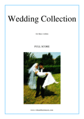 Cover icon of Wedding Sheet Music (COMPLETE) for three violins, classical wedding score, intermediate skill level