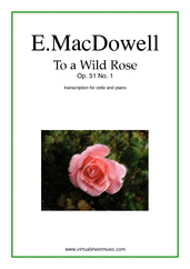 Cover icon of To a Wild Rose Op.51 No.1 sheet music for cello and piano by Edward Macdowell, classical score, easy/intermediate skill level
