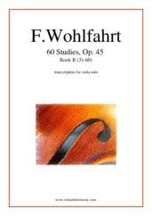Cover icon of 60 Studies, Op. 45  - Book II sheet music for viola solo by Franz Wohlfahrt, classical score, intermediate/advanced skill level